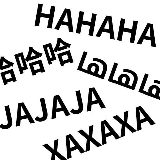 HAHAHA in vielen verschiedenen Sprachen